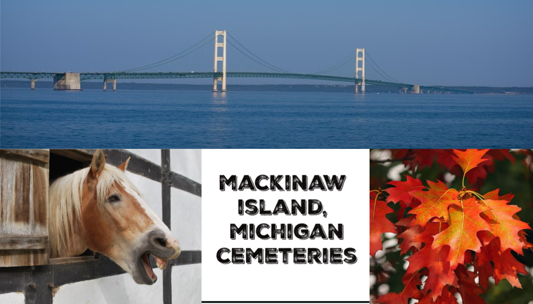 Mackinaw Island, Michigan, fall foliage, BillionGraves, Mackinaw bridge, fall color tour, BillionGraves app, fall leaves, cemetery photo trip