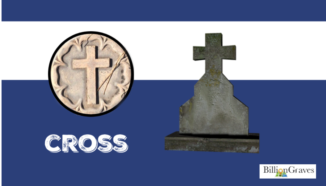 BillionGraves, ancestors, family history, cemetery symbols, cemetery documentation, cross, gravestone, headstone, BillionGraves, a