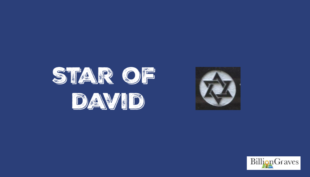 star of david, cemetery, BillionGraves, symbols, gravestone, BillionGraves