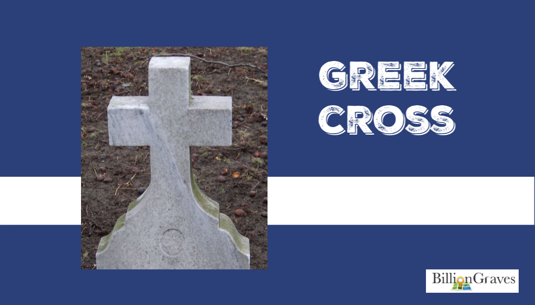 Greek cross, BillionGraves, cemetery documentation, genealogy, ancestry, ancestors, Greece, religion, BillionGraves