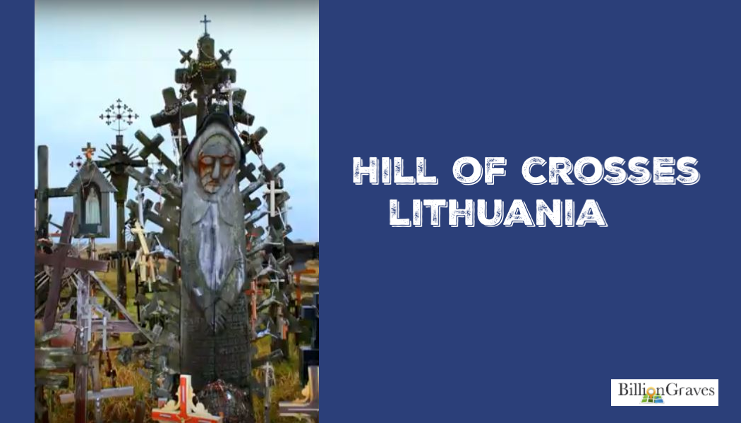 BillionGraves, Hill of Crosses, Lithuania, genealogy, cemetery, h, symbols, BillionGraves