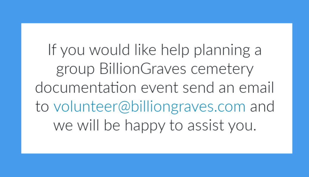 BillionGraves, cemetery, FindAGrave, documentation, cemetery preservation, genealogy, family history, Find A Grave, BillionGraves