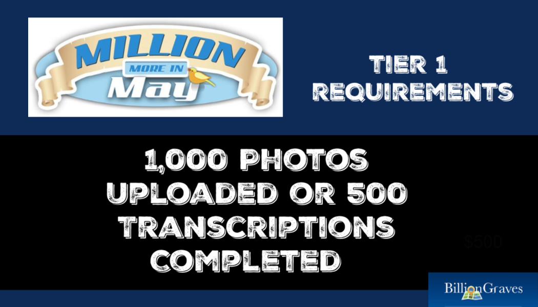 BillionGraves, cemetery data, cemetery map, GPS, Million More in May competition, prizes, win, contest, BillionGraves, tier 1, win, sweepstakes, genealogy, ancestors