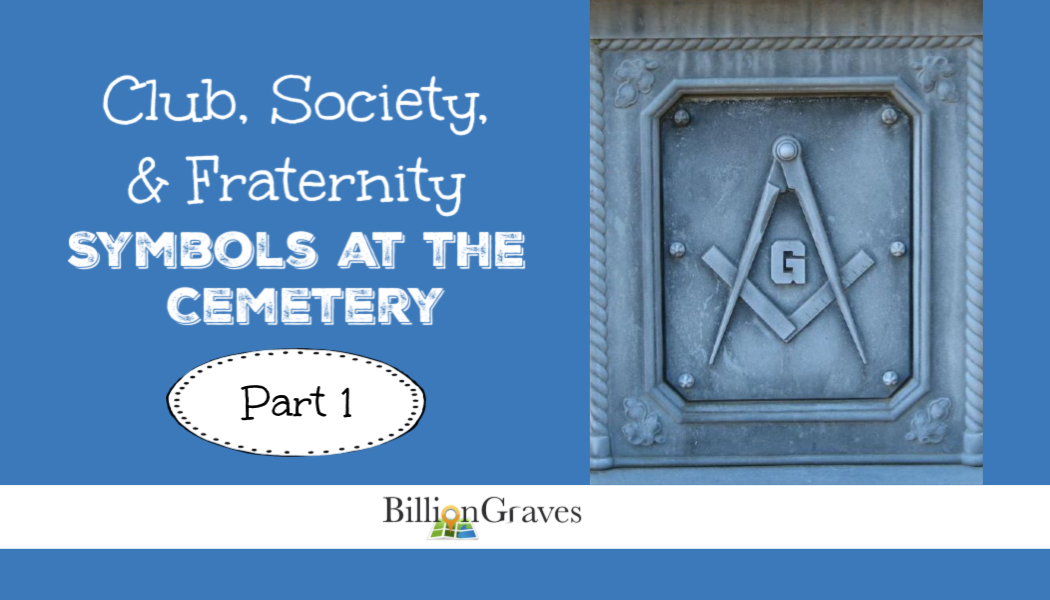 BillionGraves, cemetery, symbols, masons, freemasons, eastern star, freemason, scouts, boy scouts, girl scouts, d, genealogy, ancestors, family history, elks, fraternities, club, gravestone, BillionGraves