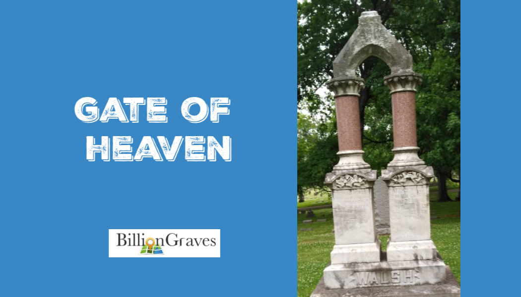 BillionGraves, Catholic, gravestone, gravestone symbols, cemetery symbols,  graves symbols, cross, genealogy, ancestors, ancestry, gate of heaven, gate, Catholic cemetery