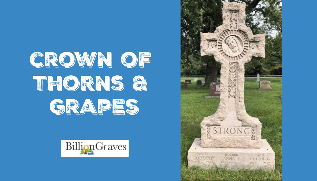 thorns, crown of thorns, jesus, jesus christ, BillionGraves, Catholic, gravestone, gravestone symbols, cemetery symbols,  graves symbols, cross, genealogy, ancestors, ancestry, Catholic cemetery