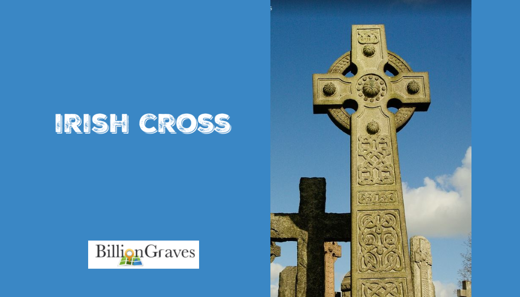 BillionGraves, Catholic, gravestone, gravestone symbols, cemetery symbols,  graves symbols, cross, genealogy, ancestors, ancestry, irish, irish cross, celtic cross, Catholic cemetery